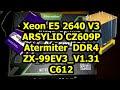 Xeon E5-2640 v3 + Atermiter X99 DDR4 - Нюансы сборки