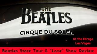 Video Beatles Store & LOVE Cirque review - Vegas download MP3, 3GP, MP4, WEBM, AVI, FLV Juli 2018