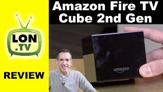 Amazon Fire TV Cube 2nd Generation (2019 version) Review - Still not for enthusiasts..
