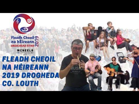 Fleadh Cheoil na hÉireann 2019 Drogheda Co. Louth
