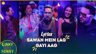 Song: Sawan Mein Lag Gayi Aag (Lyrics) | Neha Kakkar | Mika Singh | Badshah | New Song 2020