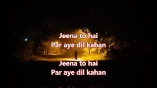 Jeena to hai par aye dil kahan - 5 Dushman - Full Karaoke with scrolling lyrics