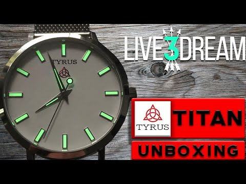 NEW WATCH! TYRUS TITAN - UNBOXING VIDEO - COMING TO KICKSTARTER IN NOVEMBER 2019
