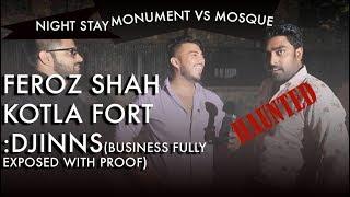 Truth revealed | Feroz Shah Kotla Fort | HAUNTED | DJINNS (FULLY EXPOSED)
