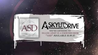 A SKYLIT DRIVE - Falling Apart In A (Crow)ded Room (Full Album Stream)