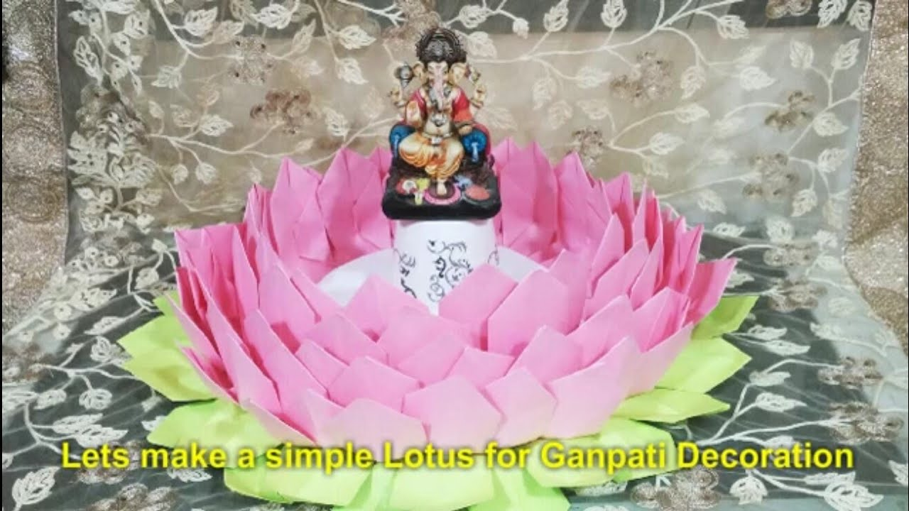How To Make Lotus Flower With Paper For Ganpati Decoration