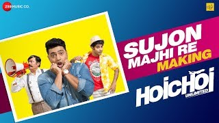 Sujon Majhi Re Making | Hoichoi Unlimited | Dev Saswata Kharaj Arno | Aniket C | Savvy