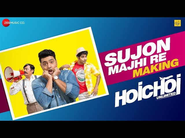 Sujon Majhi Re - Making | Hoichoi Unlimited | Dev - Saswata - Kharaj - Arno | Aniket C | Savvy