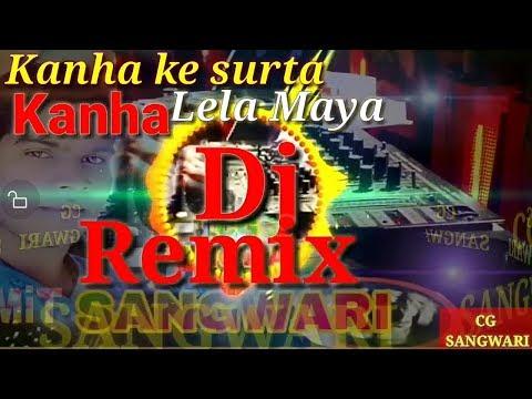 Kanha Ke Surta Kaha Lela Maya CG REMIX DJ AMIT