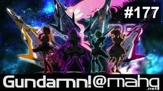 Gundamn! @ MAHQ! - Ep. 177 - Macross Musume! (Aired 2016.07.14)