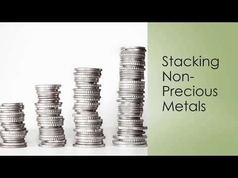 Stacking Non-Precious Metals (for Silver and Gold Owners)
