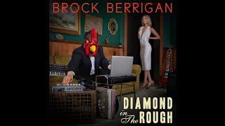 Brock Berrigan - Diamond in the Rough [Full Album]