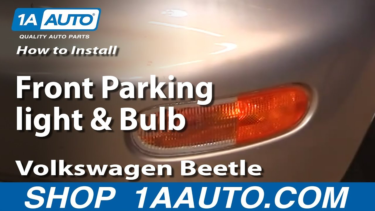 How To Install Replace Front Parking Light And Bulb Volkswagen Vw Beetle Balljoint Suspension Diagram 98 05 1aautocom Youtube