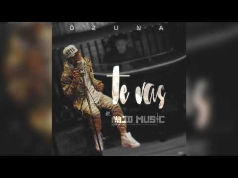 Ozuna - Te Vas ft. Jd Music [New Reggaeton Version]