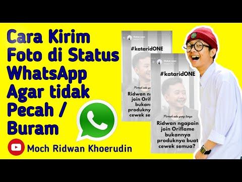 cara-agar-status-whatsapp-gambar-/foto-tidak-pecah/buram-saat-di-upload