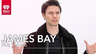 james bay gives you the inside scoop on wild love five things