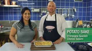 D'orsogna Spicy Chorizo Salami Potato Bake With Matt Golinski And Cooking For Busy Mums