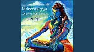 Mahamrityunjaya Mantra 108 Times
