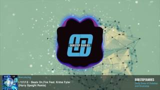 I.Y.F.F.E. - Beats On Fire Feat. Krime Fyter (Harry Speight Remix) Resimi