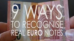 9 WAYS TO SPOT A REAL EURO NOTE
