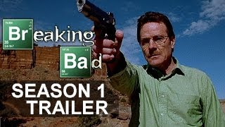 Breaking Bad Trailer (Season 1)