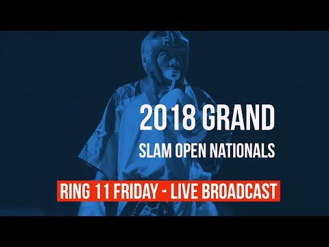 Ring 11 | 14-17 Open Weight | 2018 Grand Slam Open Nationals