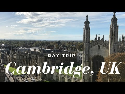 CAMBRIDGE, UK Day Trip!