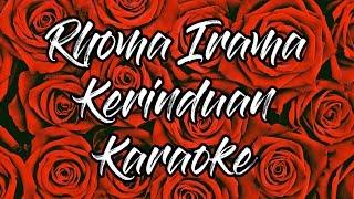 Rhoma Irama & Rita Sugiarto - Kerinduan (Karaoke) tanpa vocal