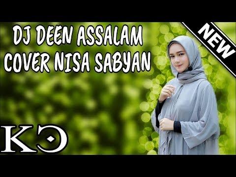 DJ DEEN ASSALAM   Cover SABYAN By Kapten Cantik