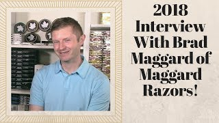 Interview With Brad Maggard 2018