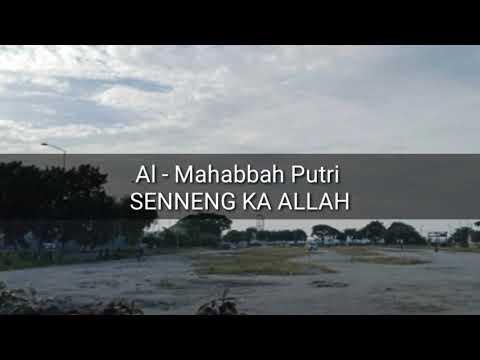 Al-Mahabbah Putri_Senneng Ka