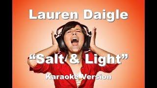 "Lauren Daigle ""Salt & Light"" BackDrop Christian Karaoke"