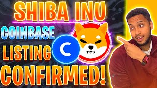 SHIBA INU TOKEN HOLDERS! COINBASE LISTING CONFIRMED AND BIG UPDATES!!!!!