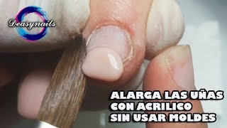 COMO ALARGAR UÑA ACRILICA SIN MOLDE   tutorial uñas acrilicas principiantes Deasynails