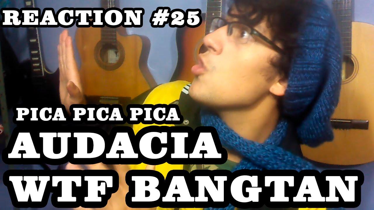 Download AUDÁCIA WTF BANGTAN - PICA PICA PICA - REACTION #25