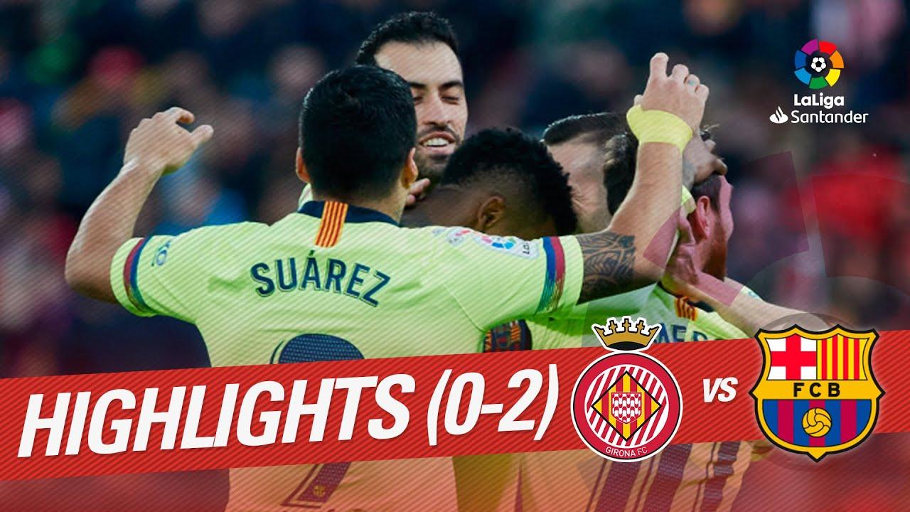cc94f13fbaf Highlights Girona FC vs FC Barcelona (0-2) - YouTube