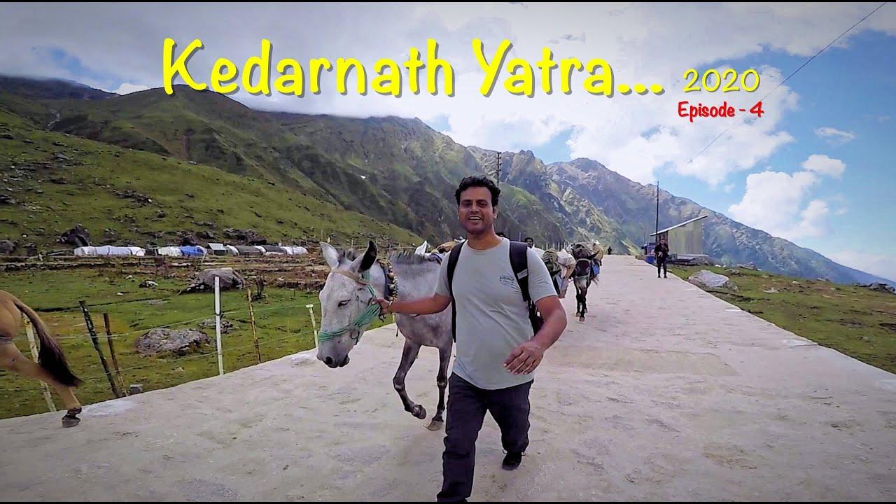 Kedarnath Yatra 2020 | Episode - 4 | Sonprayag to Kedarnath