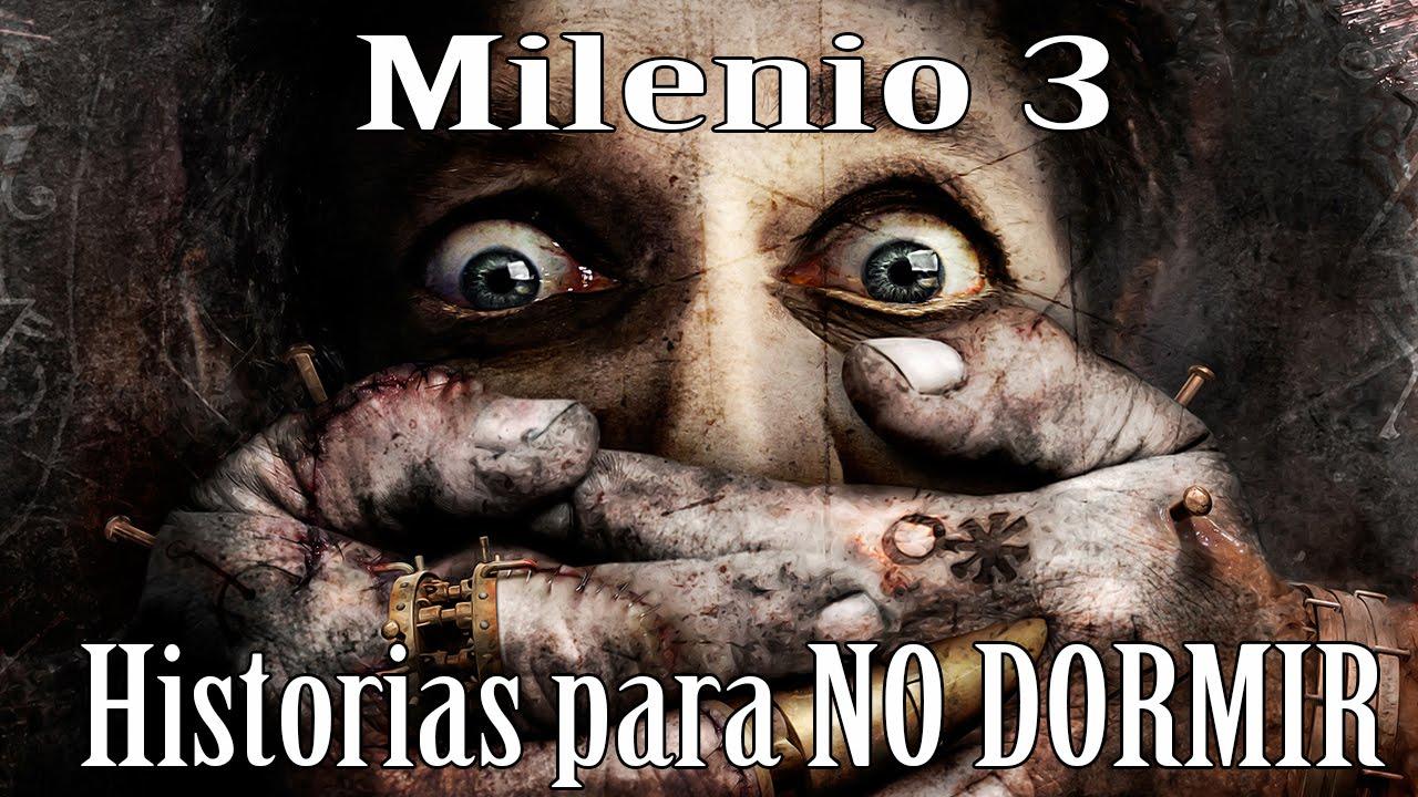 Milenio 3 - Historias para no dormir - YouTube