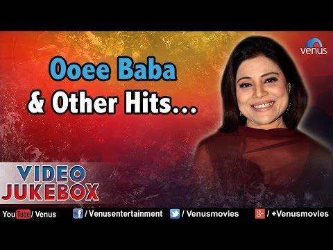 Sapna Mukherjee : Ooee Baba & Other Bollywood Hits    Video Jukebox