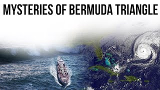 Bermuda Triangle Mysteries, Why Planes & Ships disappear here? Is it Science or Supernatural?