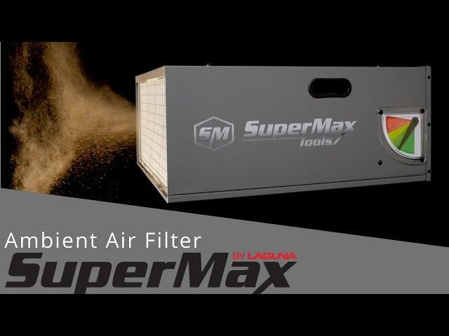 Air Filtration Unit by SuperMax Tools   Laguna Tools