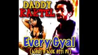 daddy vybz aka gully man every gyal want a wuk affa mi nov 2014