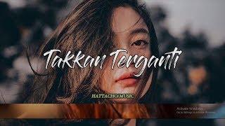 Lirik - Takkan Terganti | Cover By Salshabilla