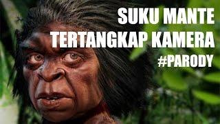 Penampakan Aneh Suku Mante ! kok Gitu? Mp3