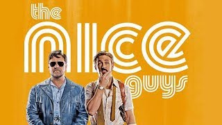 The Nice Guys (2016) Review Critica