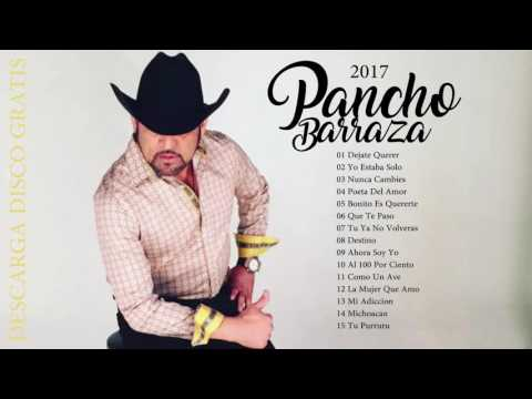 Disco Completo Pancho Barraza 2017 - Link de descarga [GRATIS] (EXCLUSIVO)