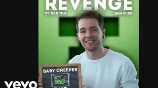 dantdm-sings-revenge-creeper-aww-man-for-1-hour