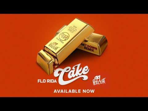 Flo Rida & 99 Percent  Cake Get Down Remix