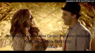 We Both Know Cover Karaoke [Gavin DeGraw, Colbie Caillat] Male Part Only by TayHKay