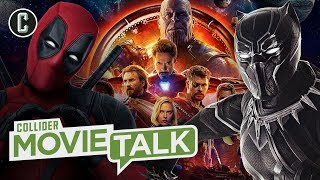 Infinity War, Black Panther and Deadpool 2 Box Office Debunk Superhero Fatigue? - Movie Talk